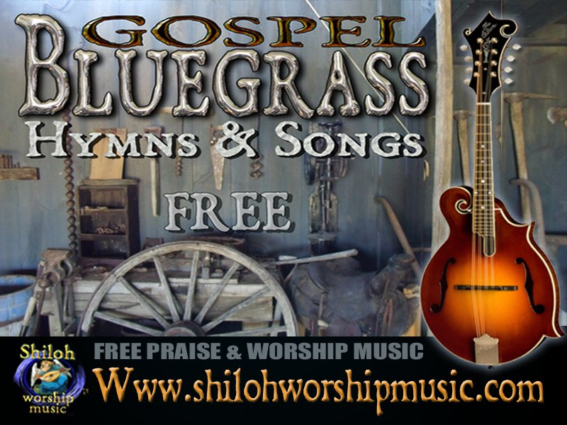 Free Bluegrass Gospel Hymns/Songs